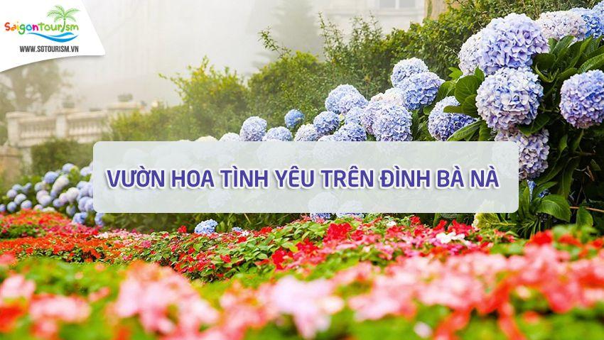 khám phá Vườn hoa tình yêu Bà Nà